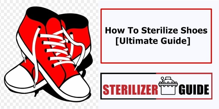 How To Sterilize Shoes